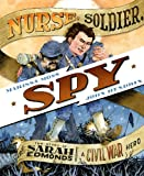Moss, Marissa: Nurse, Soldier, Spy: The Story of Sarah Edmonds, a Civil War Hero