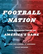 Football Nation: Four Hundred Years of…