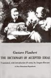 Flaubert, Gustave: Dictionary of Accepted Ideas