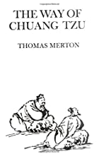 The Way of Chuang Tzu by Thomas Merton