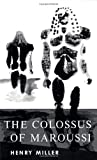 Miller, Henry: Colossus of Maroussi