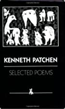 Selected Poems by Kenneth Patchen