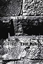 The Wall : And Other Stories [Intimacy; The…