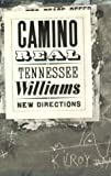 Williams, Tennessee: Camino Real