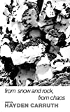 Carruth, Hayden: From Snow and Rock, from Chaos: Poems 1965-1972 (New Directions Books)