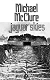 McClure, Michael: Jaguar Skies (New Directions Books)