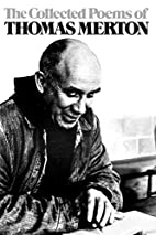 The Collected Poems of Thomas Merton by…