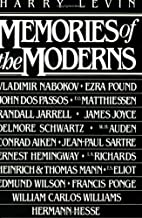 Memories of the Moderns by Harry Levin