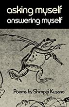 Asking Myself Answering Myself by Shimpei…