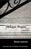 Levertov, Denise: Oblique Prayers: Poetry