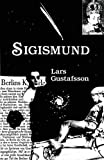 Gustafsson, Lars: Sigismund