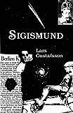 Gustafsson, Lars: Sigismund