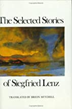 The Selected Stories of Siegfried Lenz by…