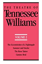 The Theatre of Tennessee Williams, Volume 2:…