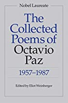 The Collected Poems of Octavio Paz:…