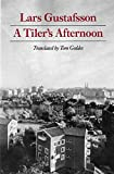 Gustafsson, Lars: A Tiler&#39;s Afternoon
