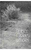 Echoes by Robert Creeley
