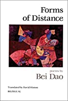 Forms of Distance by Bei Dao