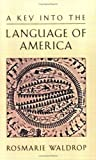 Waldrop, Rosmarie: A Key into the Language of America