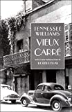 Williams, Tennessee: Vieux Carre
