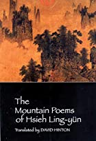 The Mountain Poems of Hsieh Ling-yün by…