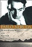 Neruda, Pablo: Residence on Earth