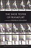 Wilhelm Genazino: The Shoe Tester of Frankfurt (New Directions Paperbook)