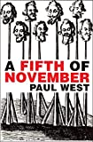 West, Paul: A Fifth of November