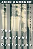 Gardner, John Champlin: The Sunlight Dialogues