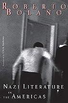 Nazi Literature in the Americas by Roberto…