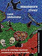 Massacre River by Rene Philoctete