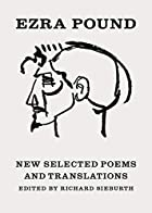 New Selected Poems and Translations by Ezra…