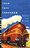 Javier Marías: Your Face Tomorrow: Dance and Dream (Vol. 2) (New Directions Paperbook)