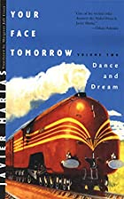 Your Face Tomorrow, Volume 2: Dance and…