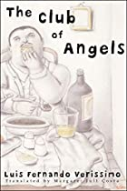The Club of Angels by Luis Fernando…