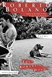 Bolaño, Roberto: The Romantic Dogs