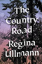 The Country Road: Stories by Regina Ullman