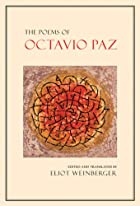 The Poems of Octavio Paz by Octavio Paz