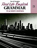 Real-Life English Grammar Book 3:…