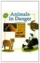 Animals in Danger (First Starts) by Janine…