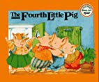 The Fourth Little Pig (Ready Set Read) by…