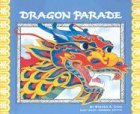 Dragon Parade: A Chinese New Year Story…