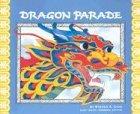 Dragon Parade: A Chinese New Year Story…