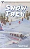 Snow Trek (Adventure) by B. Bader