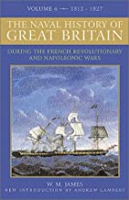 A Naval History of Great Britain: During the…