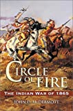 McDermott, John D.: Circle of Fire : The Indian War of 1865