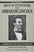 The Wit And Wisdom Of Abraham Lincoln by H.…