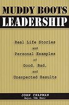 Muddy Boots Leadership: Real Life Stories…