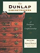 The Dunlap Cabinetmakers: A Tradition in…
