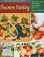 Theorem Painting: Tips, Tools, and…